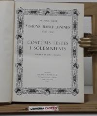 Visions barcelonines. 1760-1860. Costums i festes - Francesc Curet