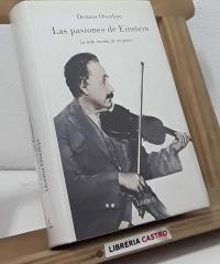Las pasiones de Einstein. La vida íntima de un genio - Dennis Overbye