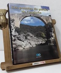 Los puentes de piedra de Cataluña (Numerado) - Manuel Arimany