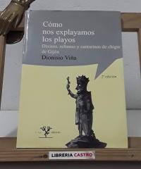 Cómo nos explayamos los playos - Dionisio Viña