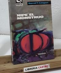 Nipe, el monstruo - Darrel T. Langart