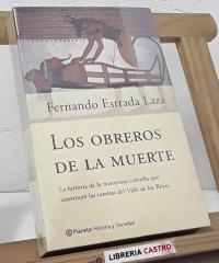 Los Obreros de la Muerte - Fernando Estrada Laza