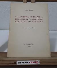La asombrosa compra-venta de la Iglesia y Convento de Santa Catalina de Sena - Luis Ripoll