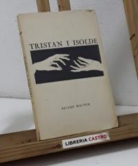 Tristan i Isolde - Richard Wagner