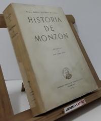 Historia de Monzón - Maria Teresa Oliveros de Castro