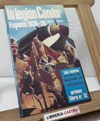 La Legión Cóndor. España 1936-39 - Peter Elstob