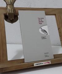 La caza de la perdiz roja - Miguel Delibes