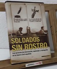 Soldados sin rostro - José Ramón Soler Fuensanta y Francisco Javier López-Brea Espiau