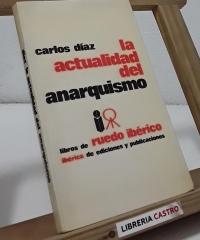 La actualidad del anarquismo - Carlos Díaz