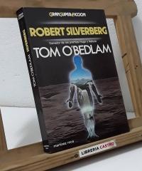 Tom O´Bedlam - Robert Silverberg
