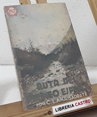 Ruta del Pirineo Español - C. Lana Sarrate