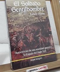 El Soldado Gentilhombre - Raffaele Puddu