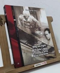 Why we fight de Frank Capra. El cinema al servei de la causa aliada - Ramon Girona i Duran