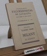 Itinerarios Excursionistas de Cataluña. Itinerario nº17. (Ripolles) Llaers - Babi. Milany. El Barretó - J. Canudas