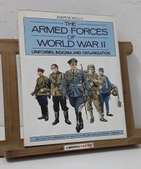 The armed forces of world war II. Uniforms, insignia and organisation - Andrew Mollo