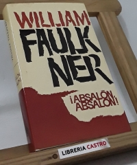¡Absalón, absalón! - William Faulkner