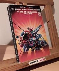 Los mejores relatos de ciencia ficción. La era de los Clásicos 1946-1955 - Michael Ashley