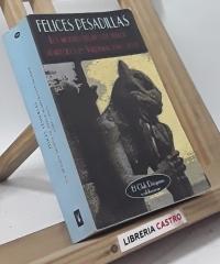 Felices Pesadillas. Los mejores relatos de terror aparecidos en Valdemar (1987-2003) - Varios