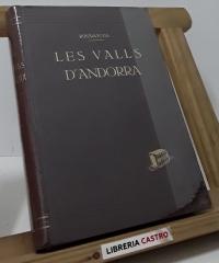 Les Valls d´Andorra. Recull Documental - Bonaventura Riberaygua Argelich