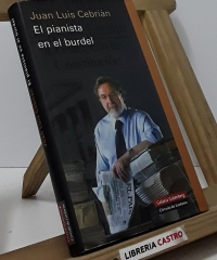El pianista en el burdel - Juan Luís Cebrián
