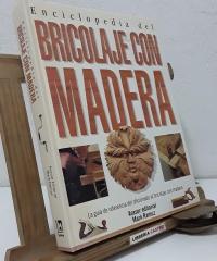 Enciclopedia del bricolaje con madera - Varios