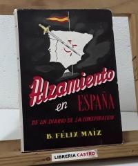 Alzamiento en España. De un diario de la conspiración - B. Félix Maíz
