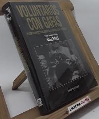 Voluntarios con gafas. Escritores extranjeros en la guerra civil española - Varios