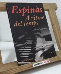 A ritme del temps. Notes d'una vida - Josep Mª Espinàs
