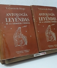Antología de Leyendas de la Literatura Universal (II Tomos) - V. García de Diego