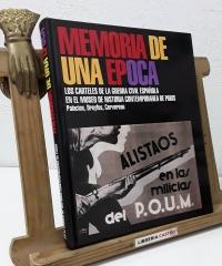 Memoria de una época. Los carteles de la guerra civil española en el museo de historia contemporánea de París - Luis Palacios Bañuelos, Dreyfus, Cervereau