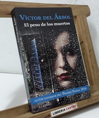 El peso de los muertos - Víctor del Árbol