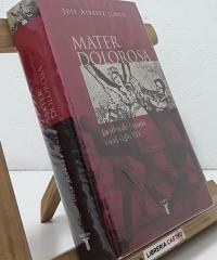 Mater Dolorosa. La idea de España en el siglo XIX - José Álvarez Junco