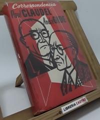 Correspondencia 1899 - 1926 - Paul Claudel y André Gide