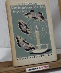 Costumbres de los insectos - J. H. Fabre