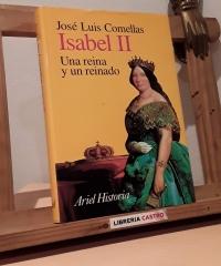Isabel II. Una reina y un reinado - José Luis Comellas