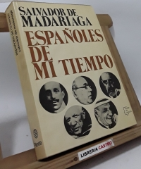 Españoles de mi tiempo - Salvador de Madariaga