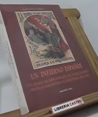 Un infierno español. Un ensayo de bibliografía de publicaciones eróticas españolas clandestinas (1812-1939) - (edición limitada) - Jean-Louis Guereña