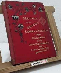 Historia de la industria lanera catalana - José Ventalló Vintró