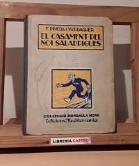 El casament del noi Saladrigues - F. Pineda i Verdaguer