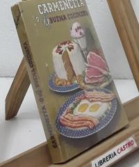 Carmencita o la buena cocinera - Eladia M. Vda. de Carpinell