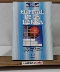 El final de la Tierra - Frederik Pohl y Jack Williamson