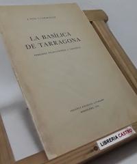 La Basílica de Tarragona - J. Puig i Cadafalch