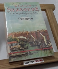 William Shakespeare. Una biografía documentada - Samuel Schoenbaum