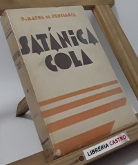 Satánica cola. Novela de costumbres y paisajes - Felipe Mayol de Senillosa