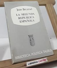 La Segunda República Española - Jean Bécarud