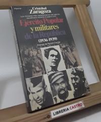 Ejército Popular y militares de la República 1936-39 - Cristóbal Zaragoza